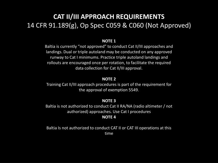 CAT II/III APPROACH REQUIREMENTS