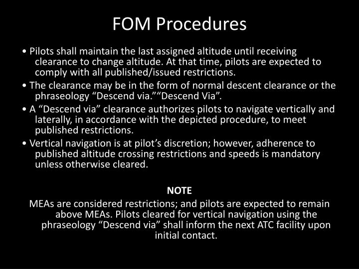 FOM Procedures