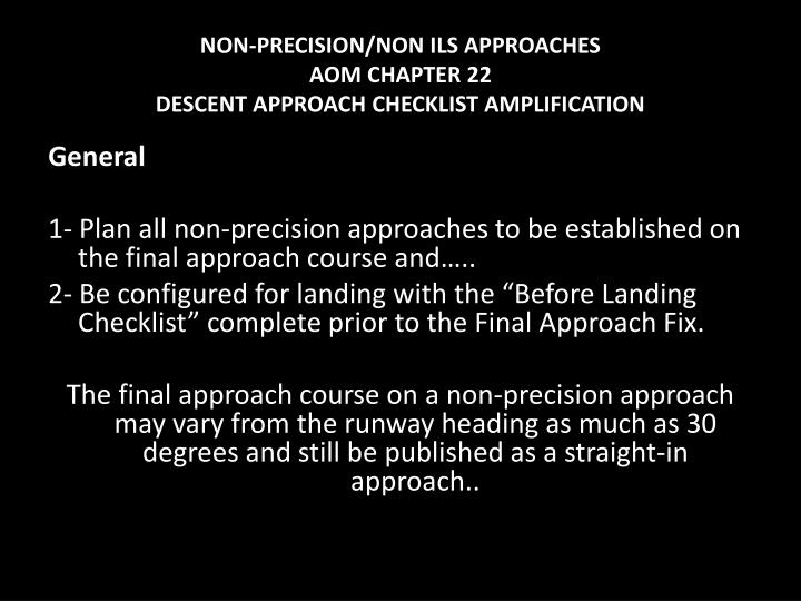 NON-PRECISION/NON ILS APPROACHES