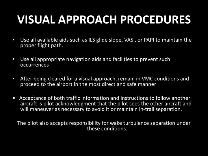 VISUAL APPROACH PROCEDURES