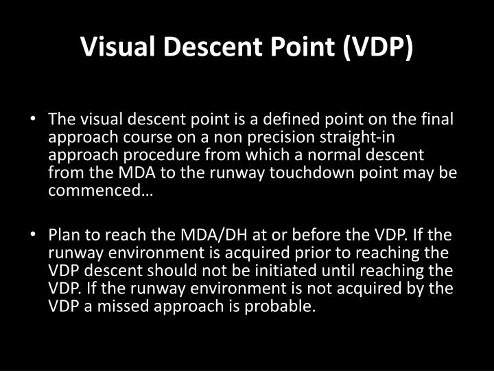 Visual Descent Point (VDP)