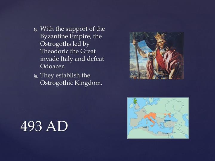 With the support of the Byzantine Empire, the