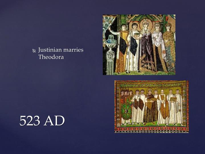 Justinian marries Theodora