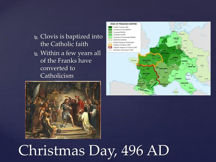 Clovis is baptized into the Catholic faith