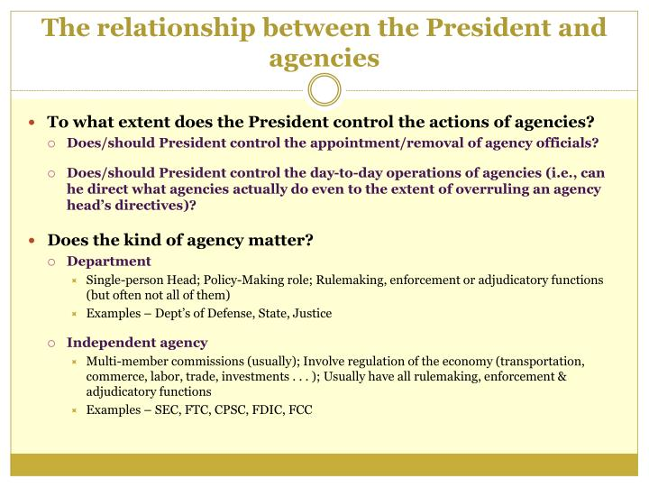 The relationship between the President and agencies