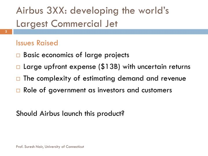 Airbus 3xx developing the world s largest commercial jet
