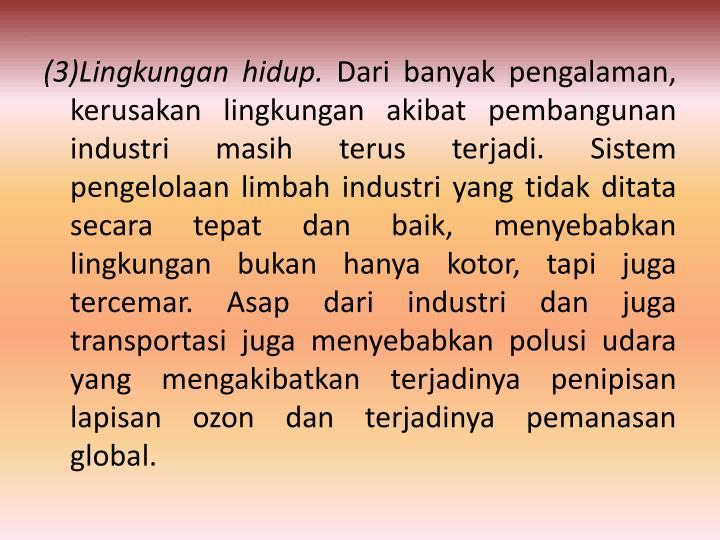 (3)Lingkungan hidup.