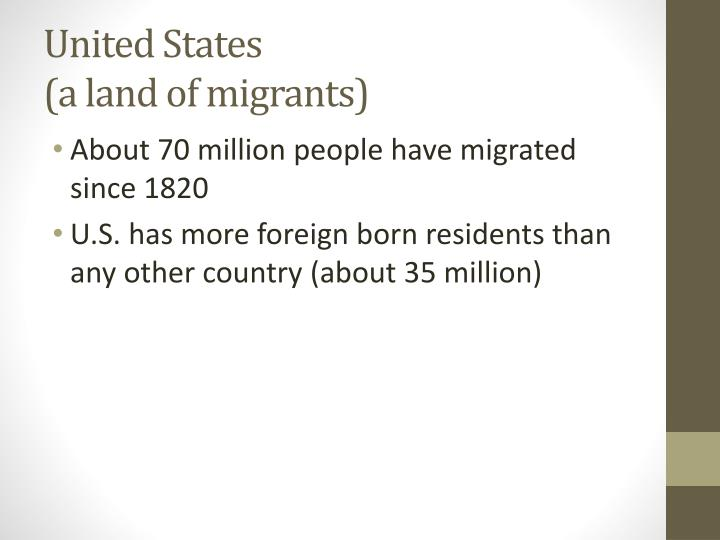 United states a land of migrants