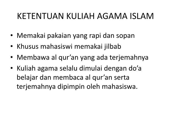 KETENTUAN KULIAH AGAMA ISLAM