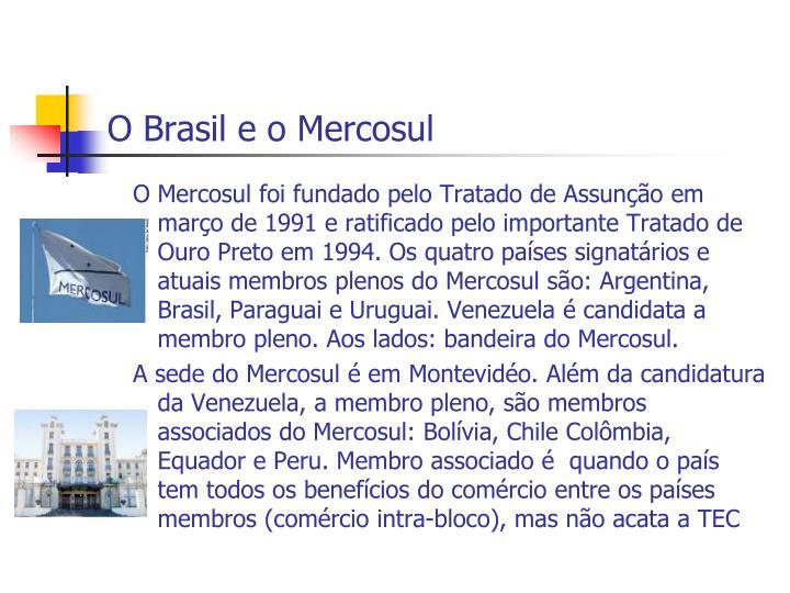 O Brasil e o Mercosul