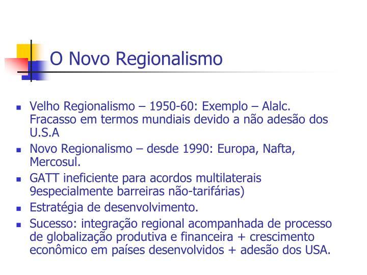 O Novo Regionalismo