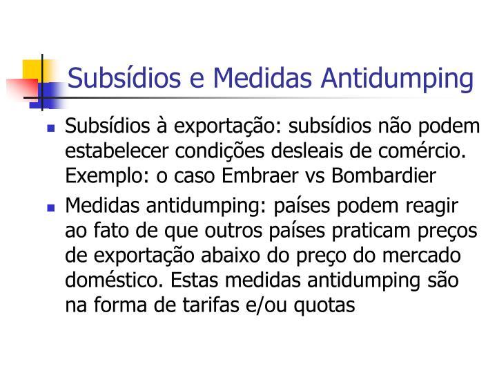 Subsídios e Medidas Antidumping