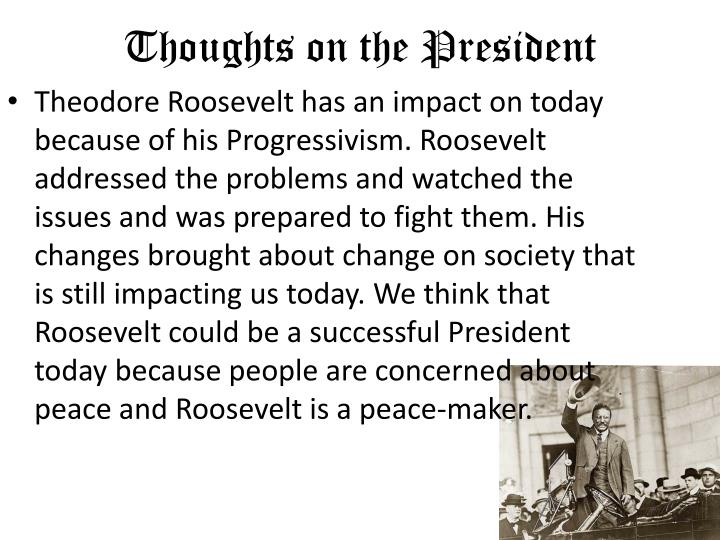 Thoughts on the President