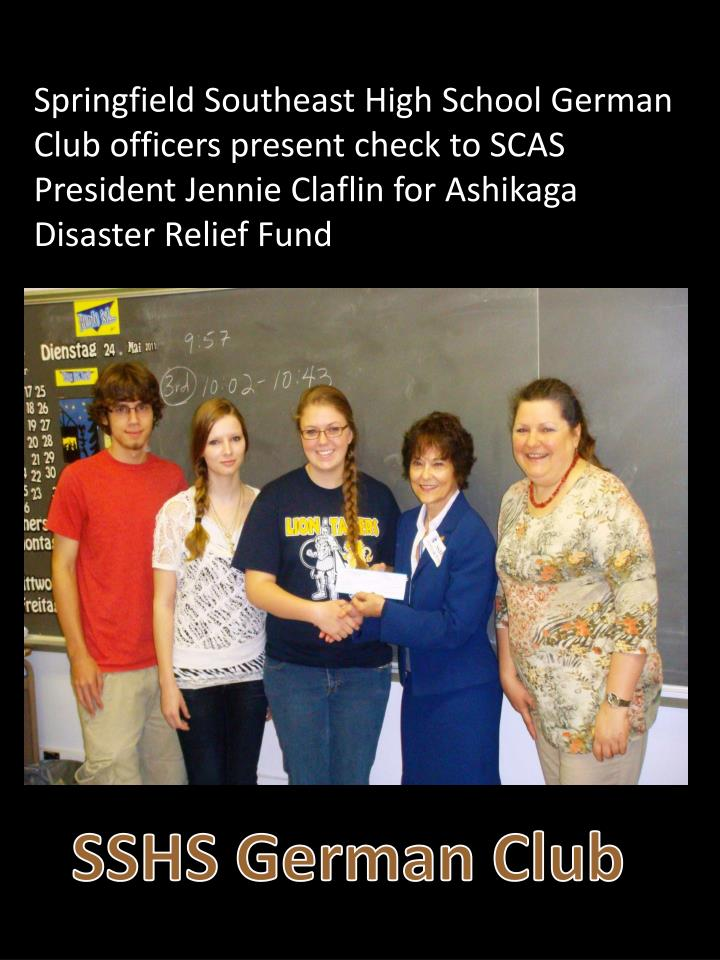 Springfield Southeast High School German Club officers present check to SCAS President Jennie Claflin for Ashikaga Disaster Relief Fund
