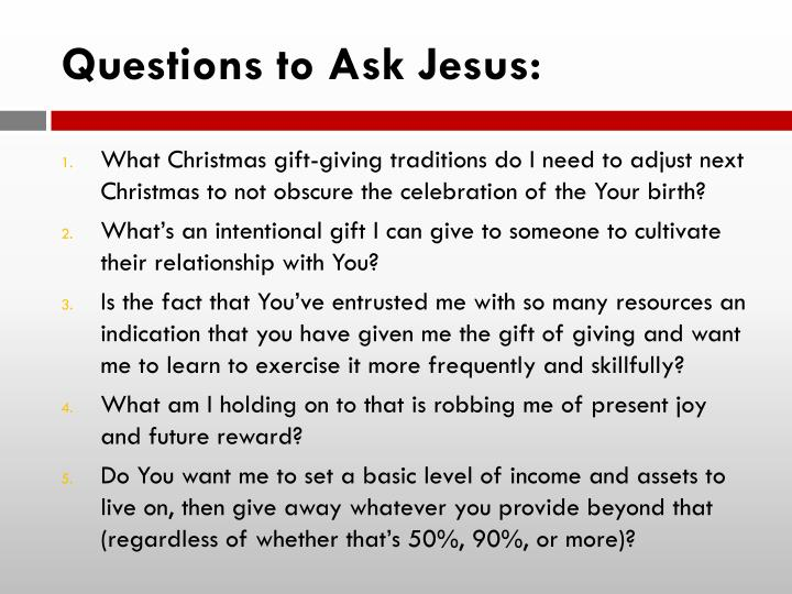 Questions to Ask Jesus: