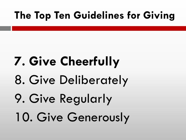 The Top Ten Guidelines for Giving