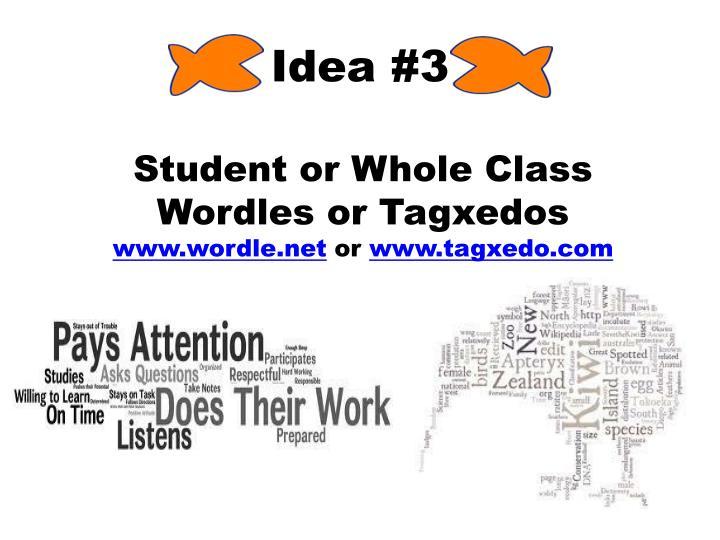 Idea #3