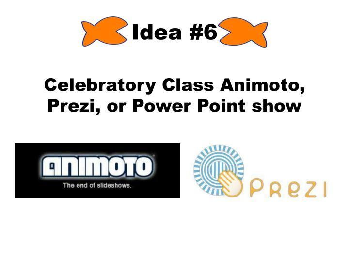 Idea #6