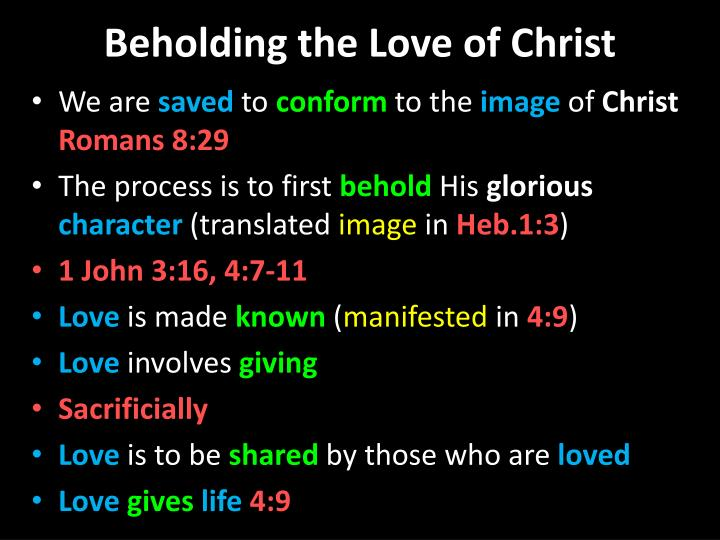 Beholding the love of christ