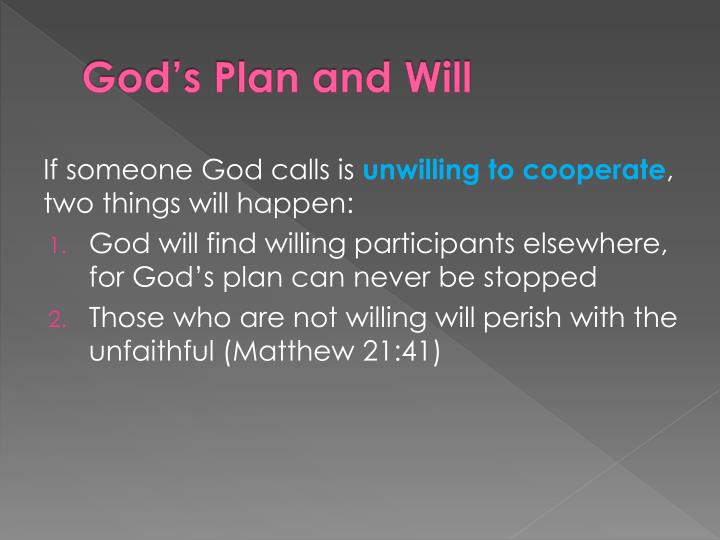 God's Plan and Will