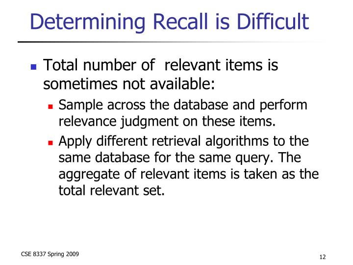 Determining Recall is Difficult