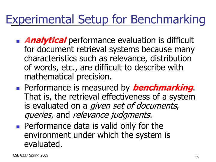 Experimental Setup for Benchmarking