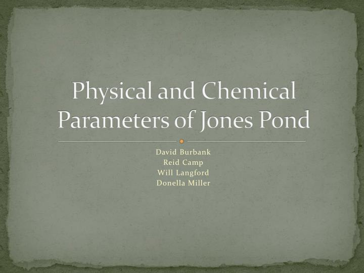 physical and chemical parameters of jones pond