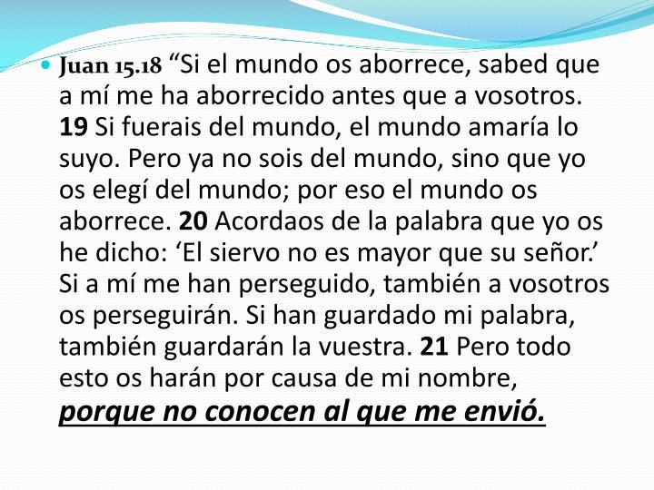 Juan 15.18
