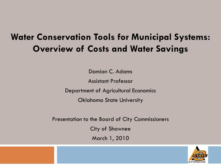 water conservation tools for municipal systems overview of costs and water savings n.