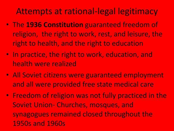 Attempts at rational-legal legitimacy