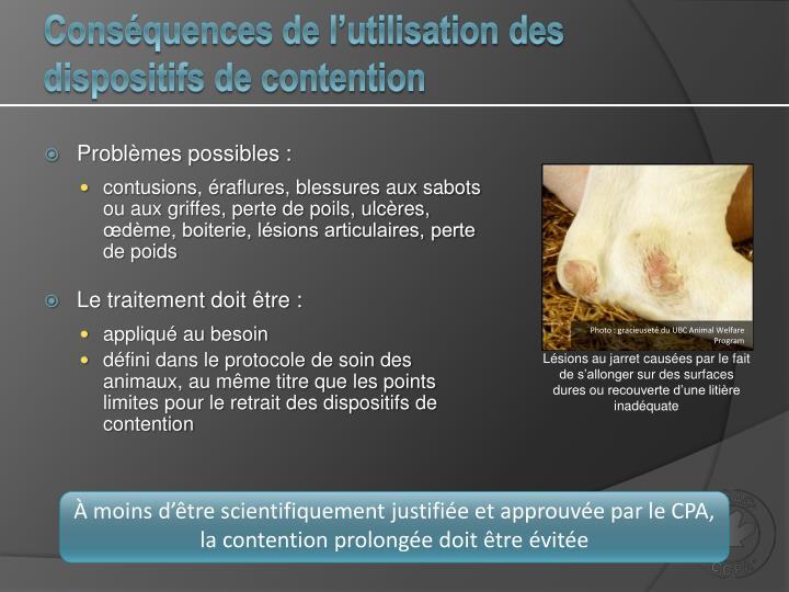 Conséquences de l'utilisation des dispositifs de contention