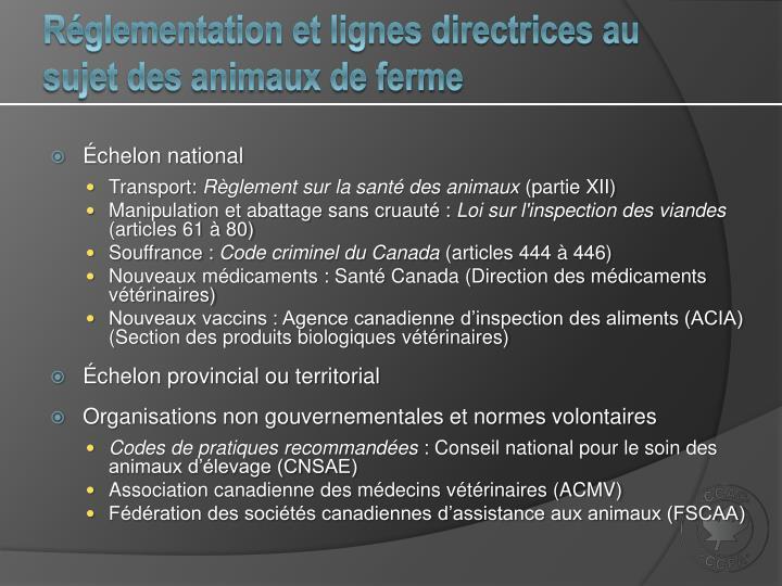 Réglementation et lignes directrices au sujet des animaux de ferme