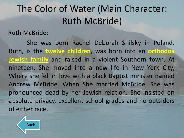 character analysis ruth mcbride jordan A list of all the characters in the color of water  ruth mcbride jordan - the central figure of the memoir, she is the tough but big-hearted mother of james and.