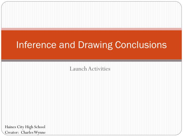 Inference and drawing conclusions