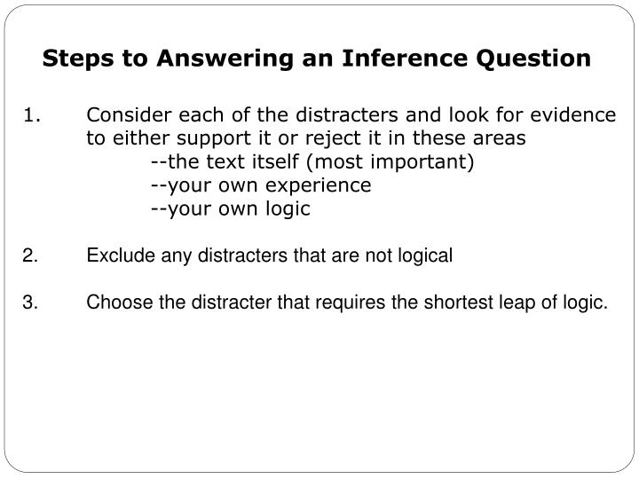 Steps to Answering an Inference Question