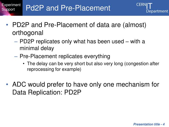 Pd2P and Pre-Placement