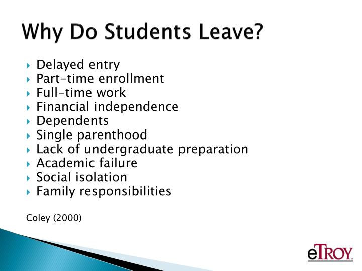 Why Do Students Leave?