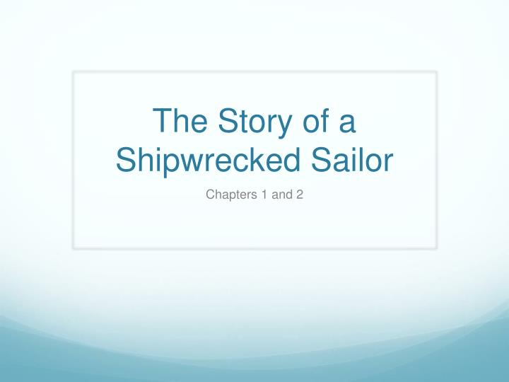 The story of a shipwrecked sailor free download