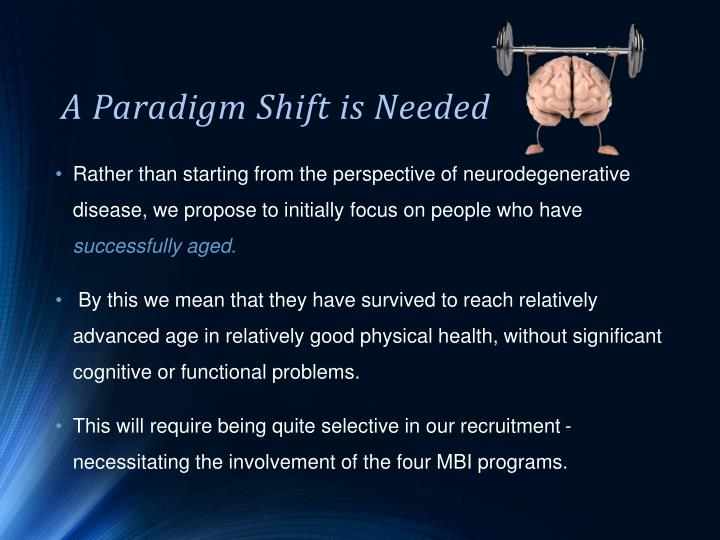 A Paradigm Shift is Needed