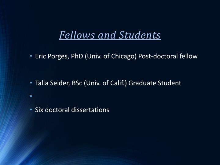 Fellows and Students