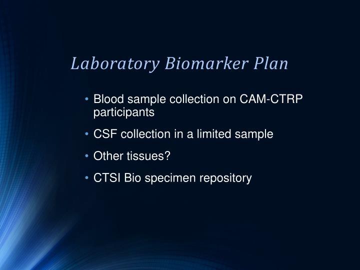 Laboratory Biomarker Plan