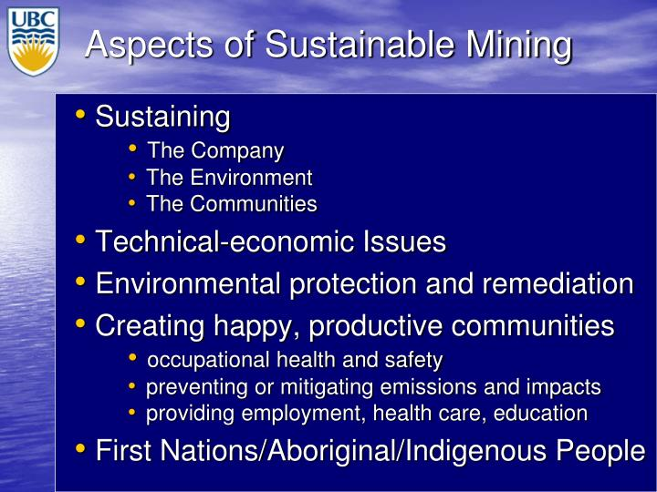 Aspects of Sustainable Mining