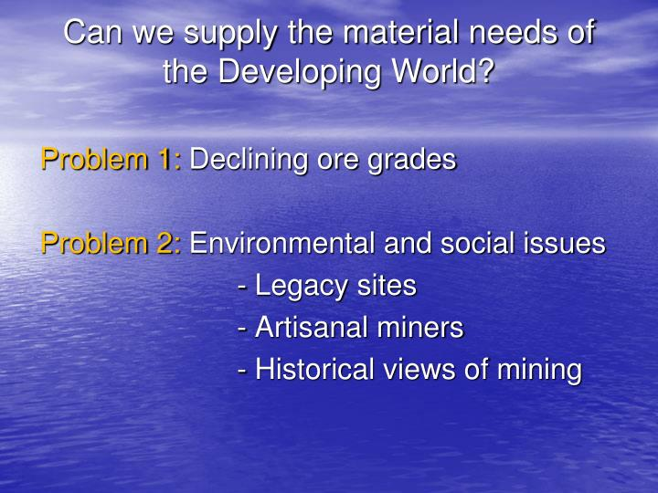 Can we supply the material needs of the Developing World?