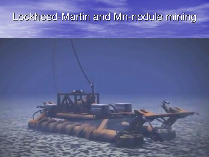 Lockheed-Martin and Mn-nodule mining
