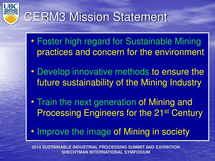 CERM3 Mission Statement