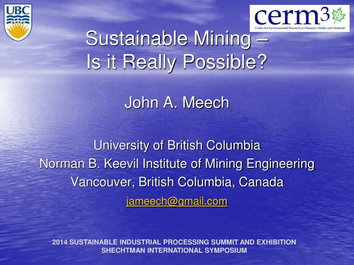 Sustainable mining is it really possible