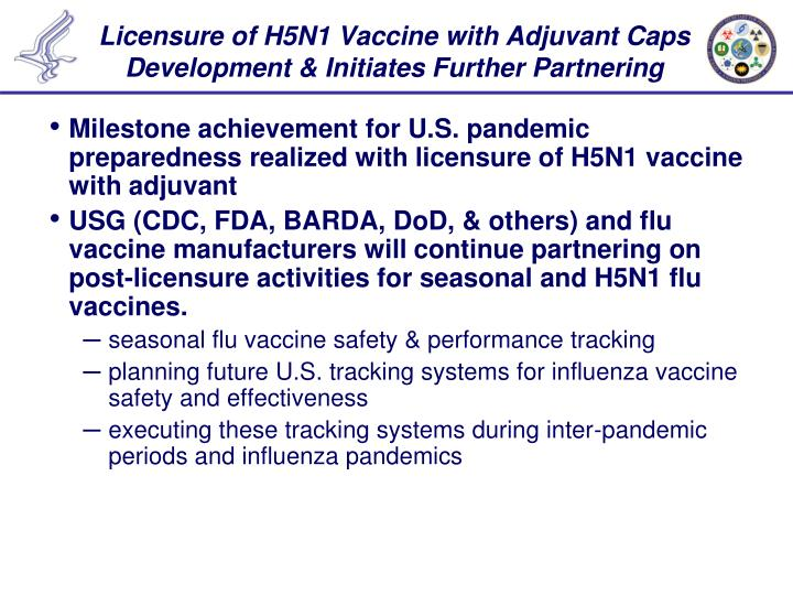 Licensure of H5N1 Vaccine with Adjuvant Caps Development & Initiates Further Partnering