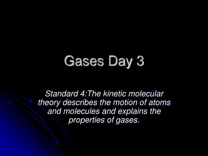 gases day 3 n.