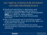 slc implications for student affairs professionals