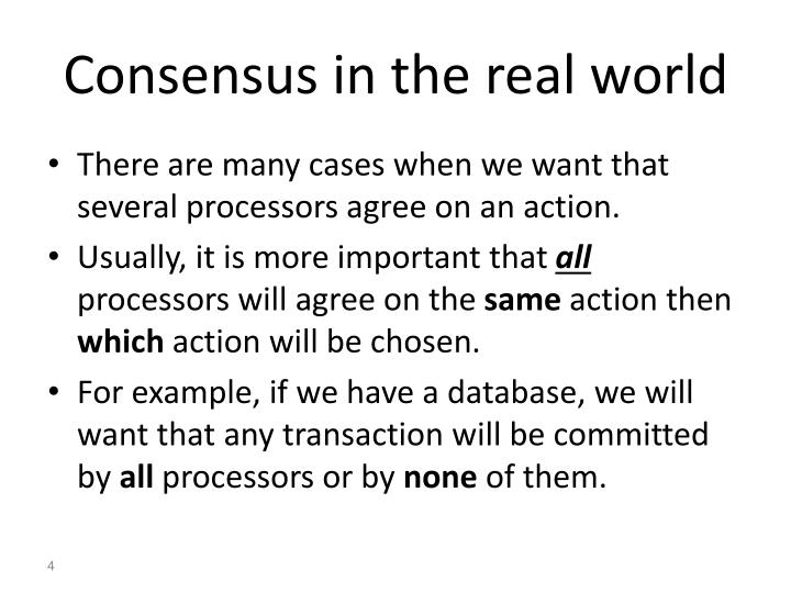 Consensus in the real world